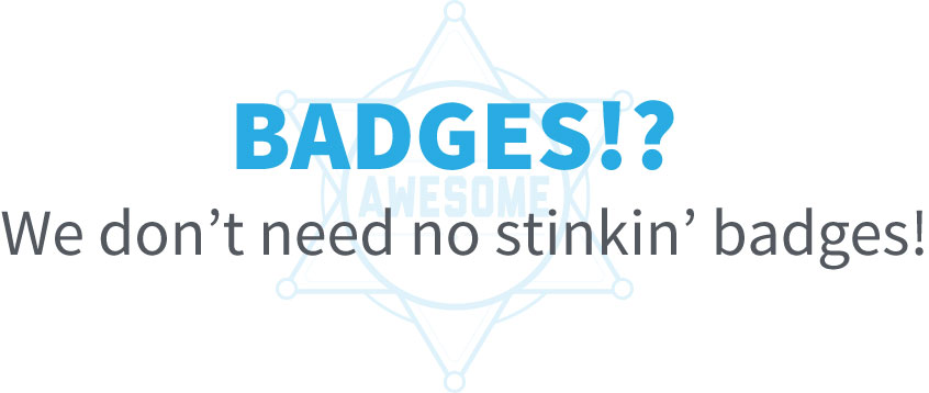 ngConf 2015: Badges? We don't need no stinkin' badges!